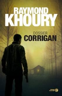 Dossier Corrigan - RaymondKhoury