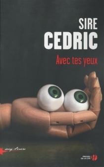 Avec tes yeux - Sire Cédric