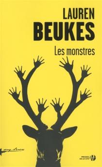 Les monstres - LaurenBeukes