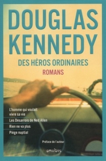 Des héros ordinaires : romans - DouglasKennedy