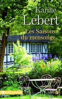Les saisons du mensonge - KarineLebert
