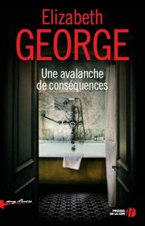 Une avalanche de conséquences - ElizabethGeorge