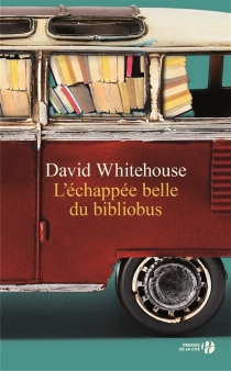 L'échappée belle du bibliobus - DavidWhitehouse