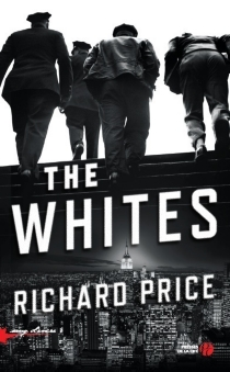 The Whites - Richard Price