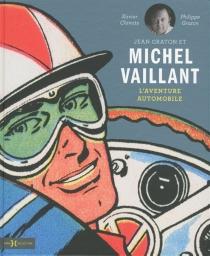 Jean Graton et Michel Vaillant : l'aventure automobile - XavierChimits