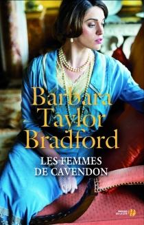 Les femmes de Cavendon - Barbara TaylorBradford