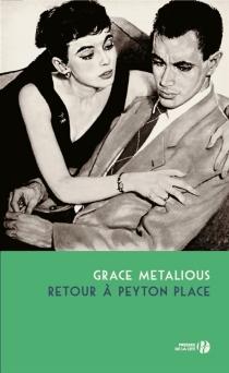 Retour à Peyton Place - GraceMetalious