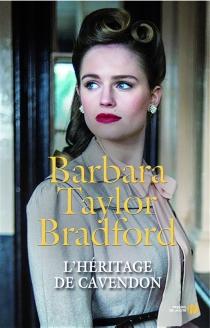 L'héritage de Cavendon - Barbara TaylorBradford