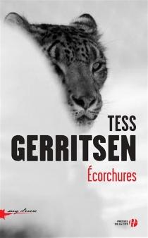 Ecorchures - TessGerritsen