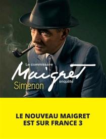 Le commmissaire Maigret enquête - GeorgesSimenon