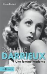 Danielle Darrieux, une femme moderne - ClaraLaurent