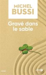Gravé dans le sable - MichelBussi