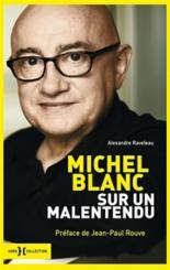 Sur un malentendu : entretiens avec Michel Blanc - MichelBlanc, AlexandreRaveleau