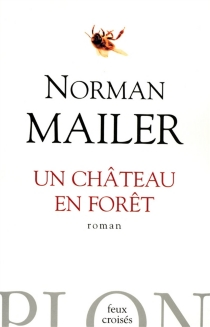 Un château en forêt - NormanMailer