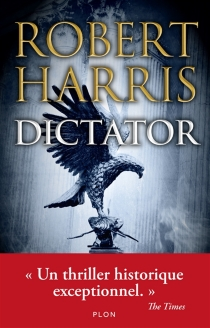 Dictator - Robert Harris