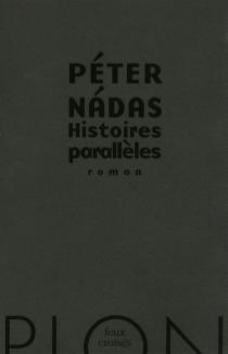 Histoires parallèles - PéterNadas