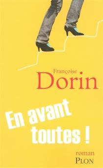 En avant toutes ! - FrançoiseDorin