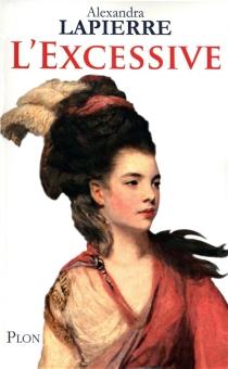 L'excessive - AlexandraLapierre