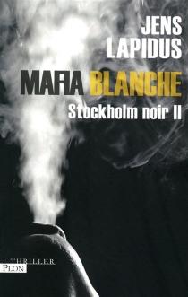 Stockholm noir - JensLapidus