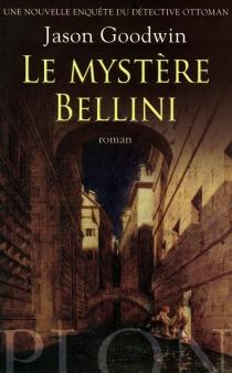 Une nouvelle enquête du détective ottoman - JasonGoodwin