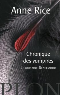 Les chroniques des vampires - AnneRice