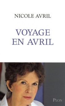 Voyage en Avril - NicoleAvril