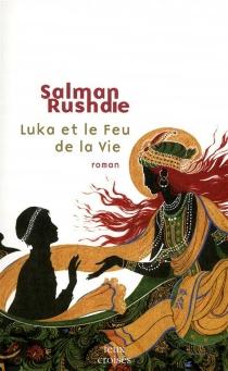 Luka et le feu de la vie - SalmanRushdie