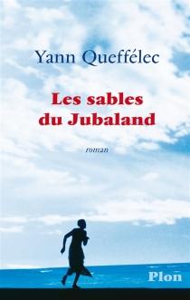 Les sables du Jubaland - YannQueffélec