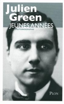 Jeunes années : autobiographie - JulienGreen