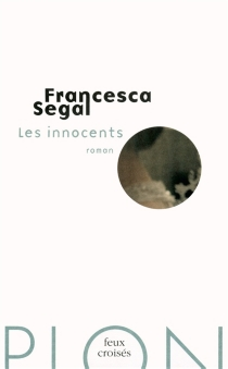 Les innocents - Francesca Segal