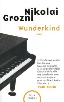 Wunderkind - NikolaiGrozni