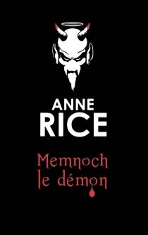 Memnoch le démon - AnneRice