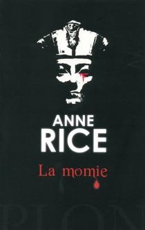 La momie - AnneRice