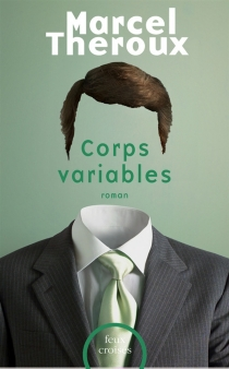 Corps variables - Marcel Theroux