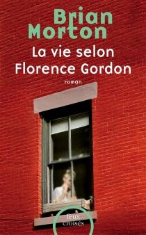 La vie selon Florence Gordon - BrianMorton
