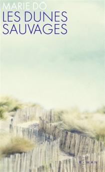 Les dunes sauvages - MarieDô