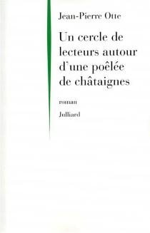 Un cercle de lecteurs autour d'une poêlée de châtaignes - Jean-PierreOtte