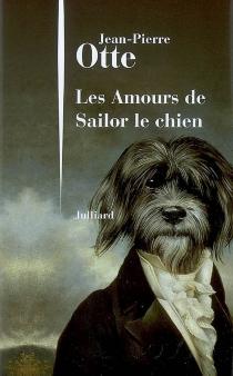 Les amours de Sailor le chien - Jean-PierreOtte