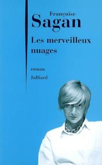 Les merveilleux nuages - FrançoiseSagan