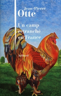 Un camp retranché en France - Jean-Pierre Otte