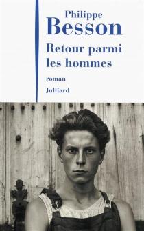 Retour parmi les hommes - PhilippeBesson