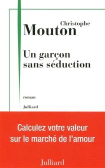 Un garçon sans séduction : feuilles de calculs - ChristopheMouton