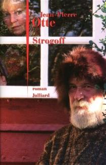 Strogoff - Jean-PierreOtte
