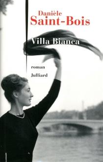 Villa Bianca - DanièleSaint-Bois