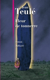 Fleur de tonnerre - JeanTeulé