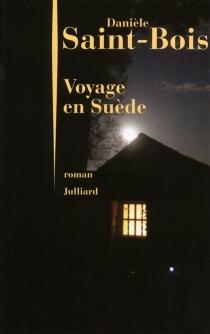 Voyage en Suède - DanièleSaint-Bois