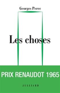 Les choses : une histoire des années soixante - GeorgesPerec