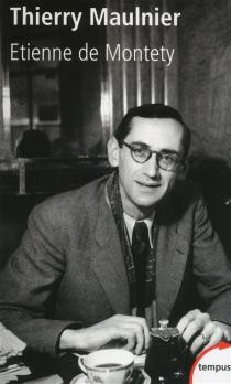 Thierry Maulnier - Etienne deMontety