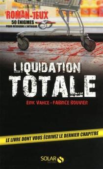 Liquidation totale - FabriceBouvier
