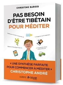 Pas besoin d'être tibétain pour méditer - ChristineBarois